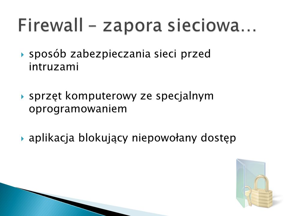 Firewall – zapora sieciowa…