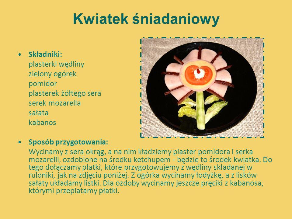 Kwiatek śniadaniowy Składniki: plasterki wędliny zielony ogórek