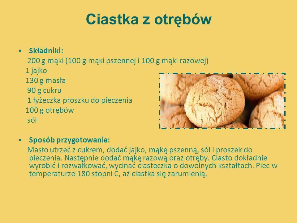 Ciastka z otrębów Składniki: