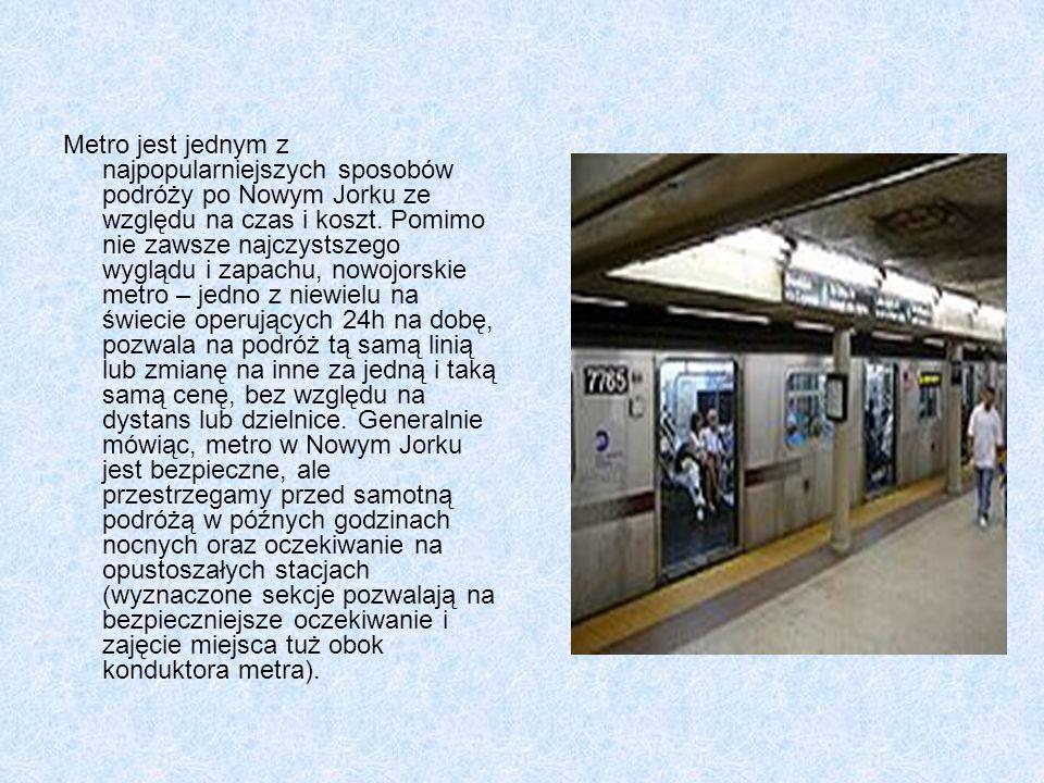 Metro jest jednym z najpopularniejszych sposobów podróży po Nowym Jorku ze względu na czas i koszt.