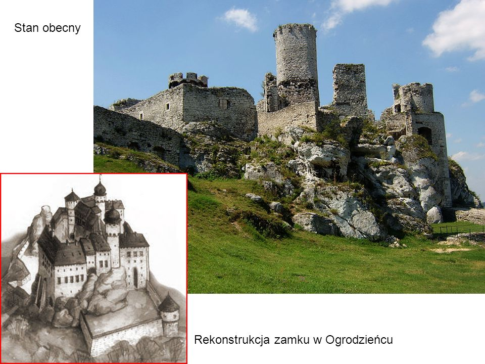 Stan obecny Rekonstrukcja zamku w Ogrodzieńcu
