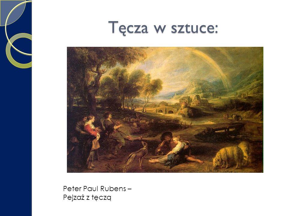 Tęcza w sztuce: Peter Paul Rubens – Pejzaż z tęczą
