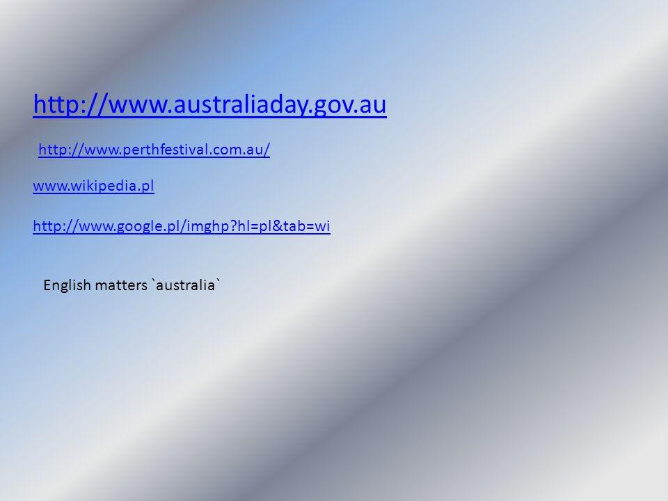http://www.australiaday.gov.au http://www.perthfestival.com.au/