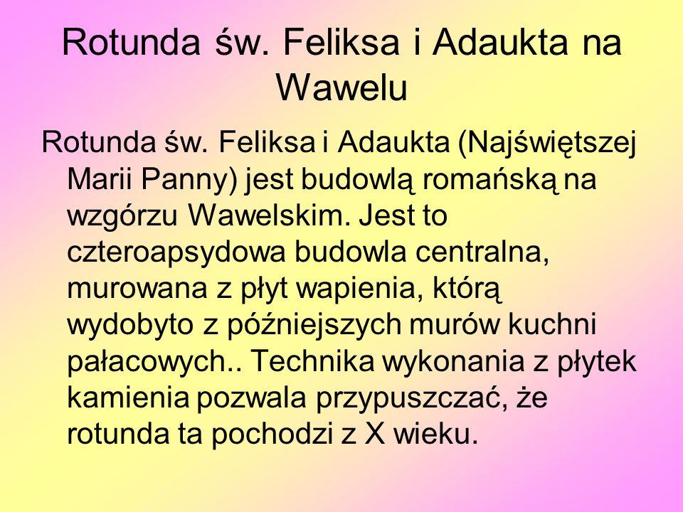 Rotunda św. Feliksa i Adaukta na Wawelu