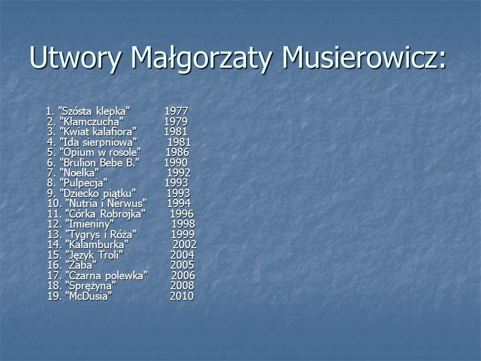 Utwory Małgorzaty Musierowicz: