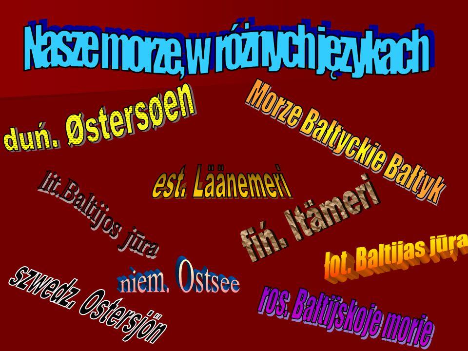 Nasze morze, w różnych językach