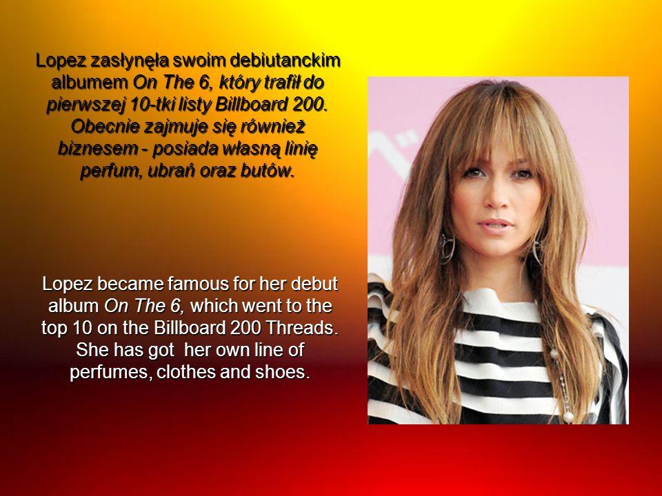 Lopez zasłynęła swoim debiutanckim albumem On The 6, który trafił do pierwszej 10-tki listy Billboard 200. Obecnie zajmuje się również biznesem - posiada własną linię perfum, ubrań oraz butów.