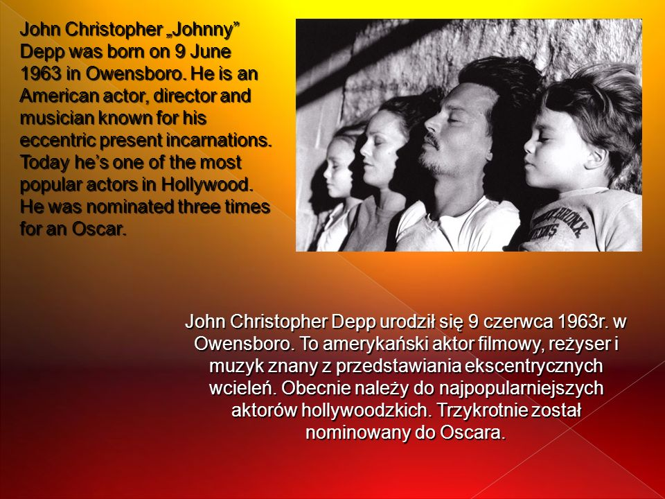 "John Christopher ""Johnny Depp was born on 9 June 1963 in Owensboro"