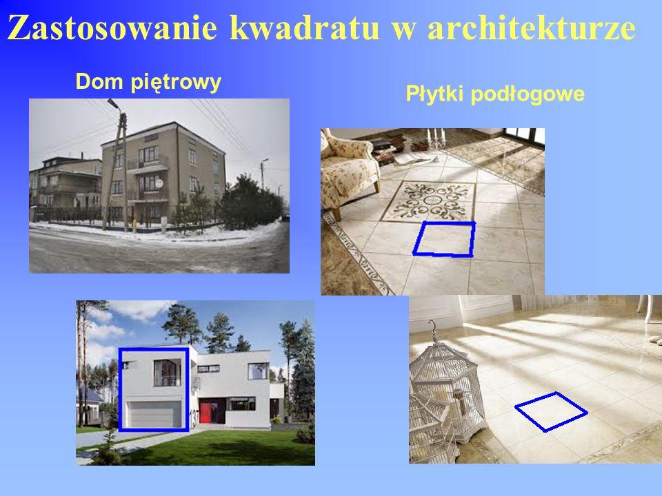 Zastosowanie kwadratu w architekturze