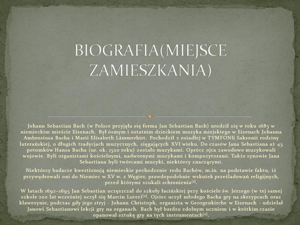 BIOGRAFIA(MIEJSCE ZAMIESZKANIA)
