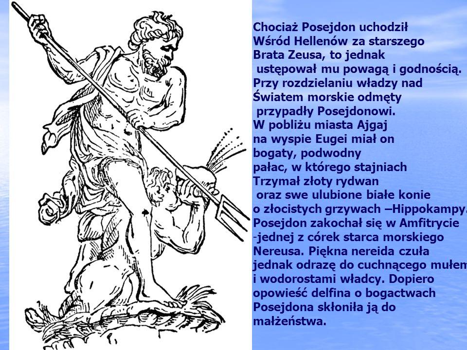 Chociaż Posejdon uchodził