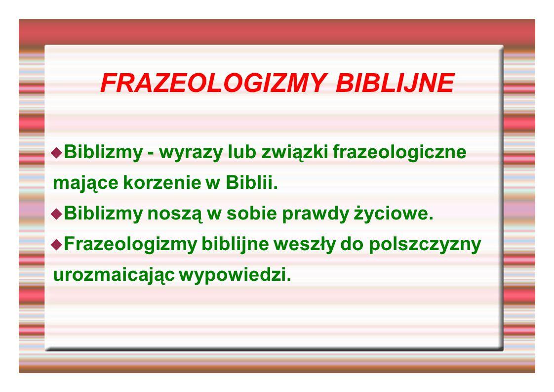 FRAZEOLOGIZMY BIBLIJNE
