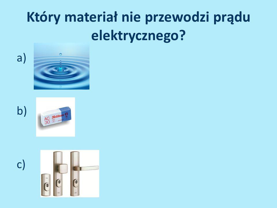 Który materiał nie przewodzi prądu elektrycznego