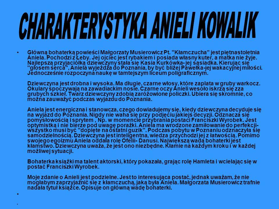 CHARAKTERYSTYKA ANIELI KOWALIK