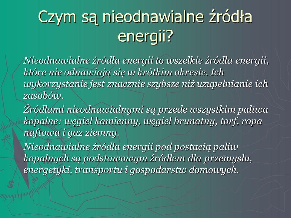 Czym są nieodnawialne źródła energii
