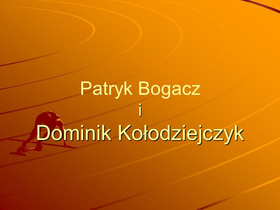 Patryk Bogacz i Dominik Kołodziejczyk