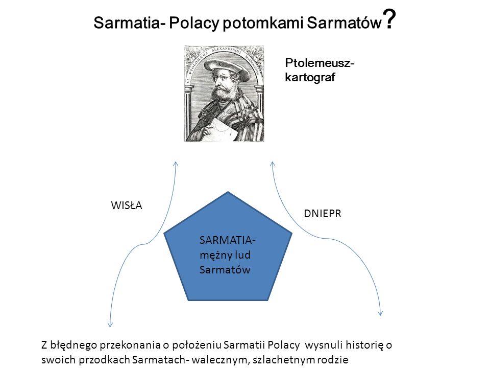 Sarmatia- Polacy potomkami Sarmatów