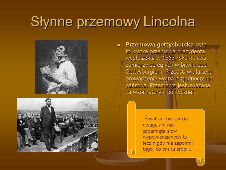 Słynne przemowy Lincolna