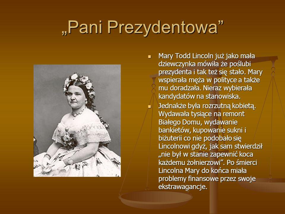 """Pani Prezydentowa"