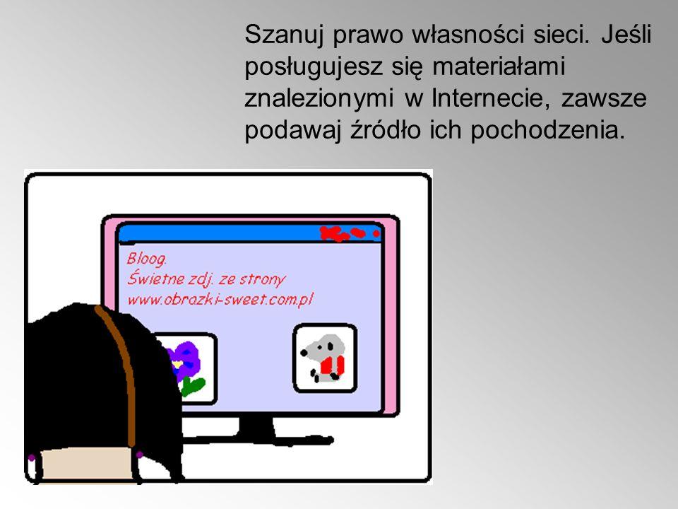 Szanuj prawo własności sieci