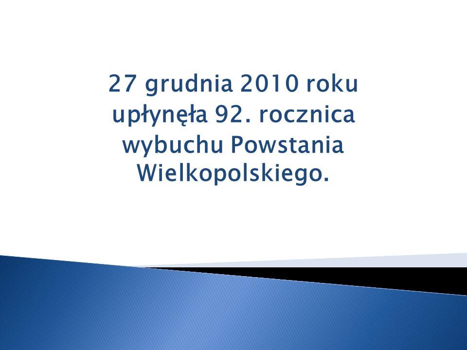 wybuchu Powstania Wielkopolskiego.