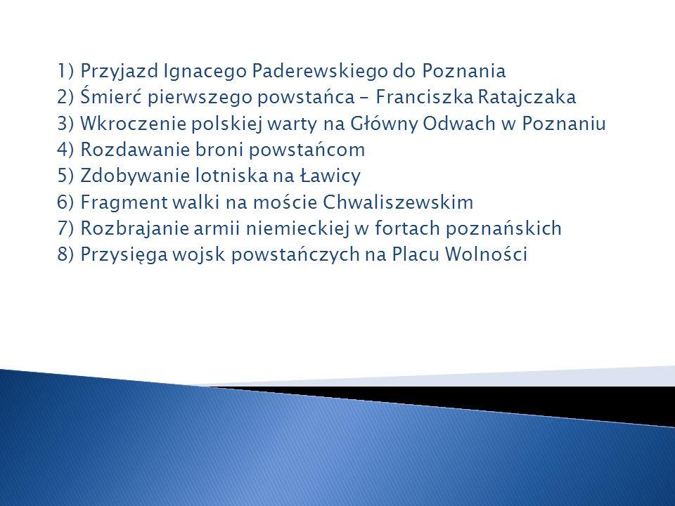1) Przyjazd Ignacego Paderewskiego do Poznania