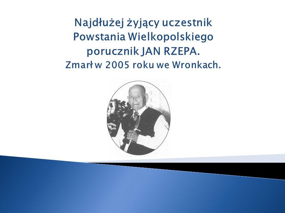 Najdłużej żyjący uczestnik Powstania Wielkopolskiego