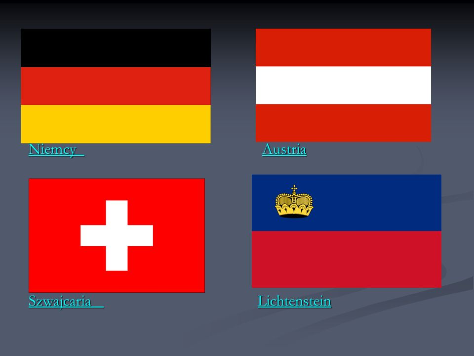 Niemcy Austria Szwajcaria Lichtenstein.