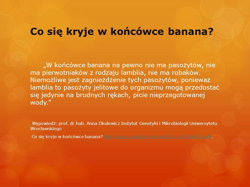 Co się kryje w końcówce banana