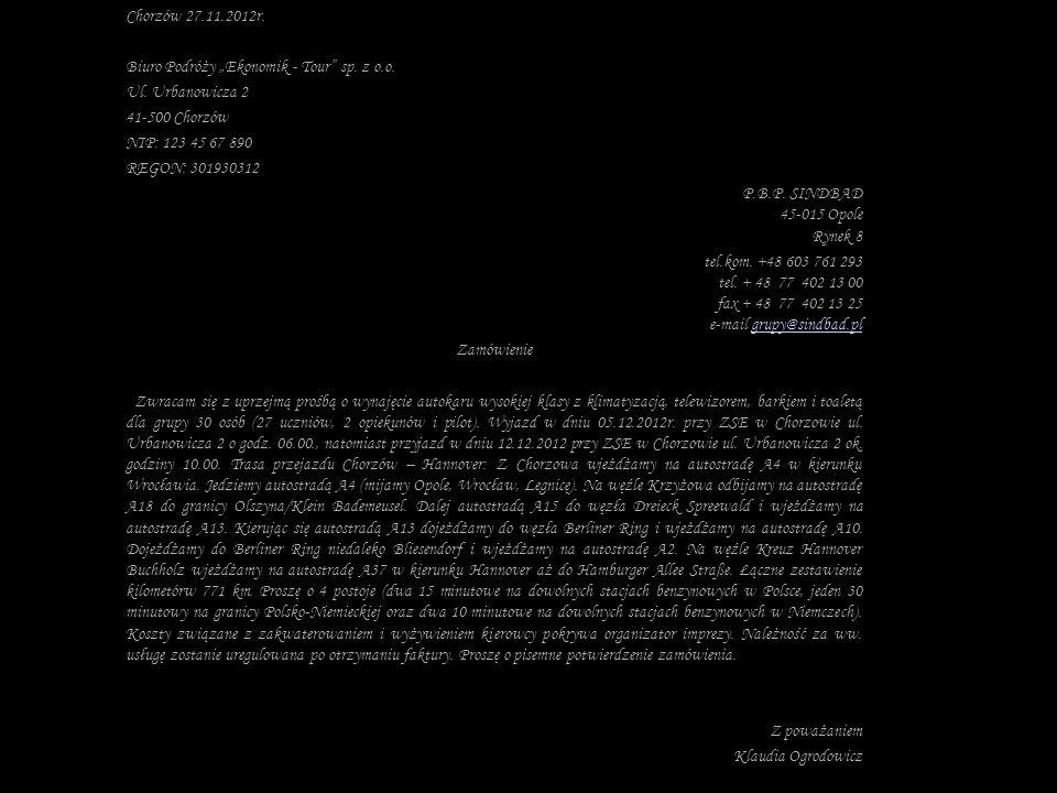 """Chorzów 27.11.2012r. Biuro Podróży """"Ekonomik - Tour sp. z o.o. Ul. Urbanowicza 2. 41-500 Chorzów."""