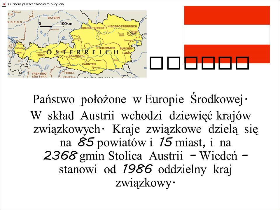Państwo położone w Europie Środkowej.