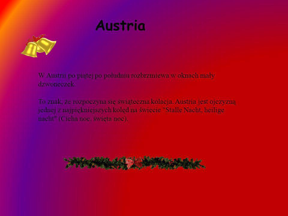 AustriaW Austrii po piątej po południu rozbrzmiewa w oknach mały dzwoneczek.