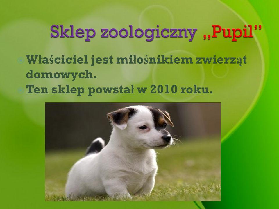 """Sklep zoologiczny """"Pupil"""