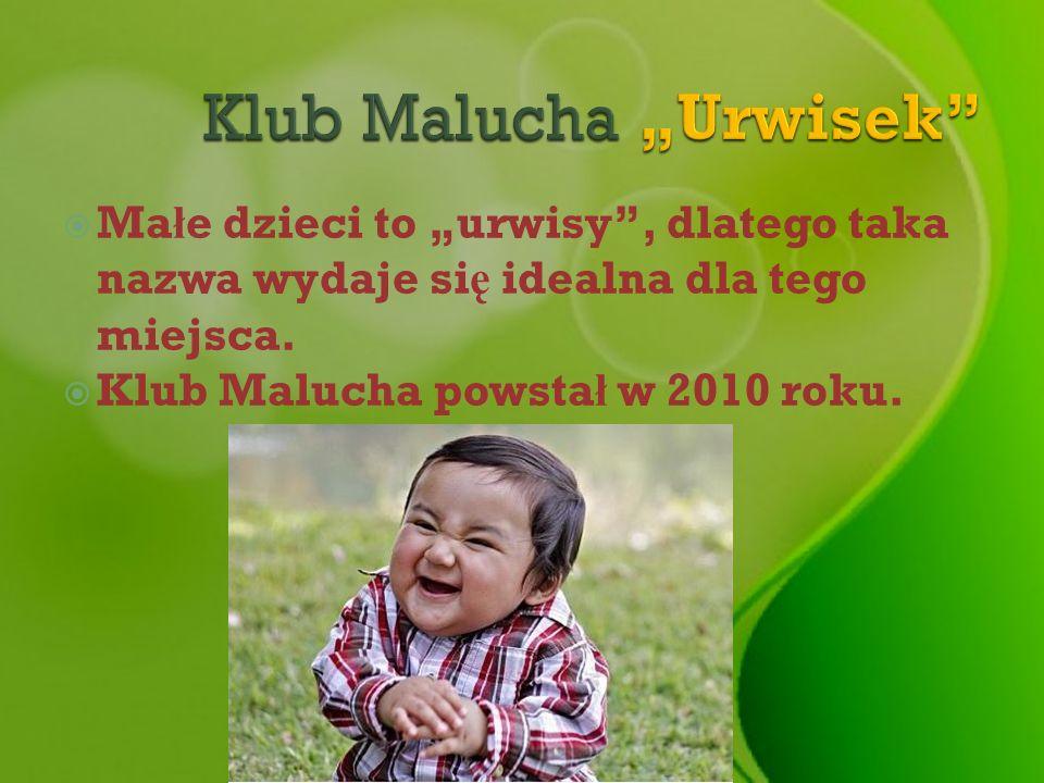 "Klub Malucha ""Urwisek"