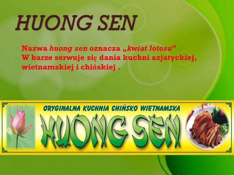 """HUONG SEN Nazwa huong sen oznacza """"kwiat lotosu"""