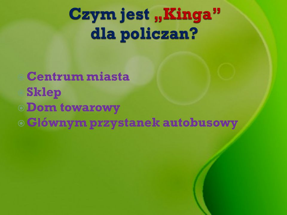 """Czym jest """"Kinga dla policzan"""