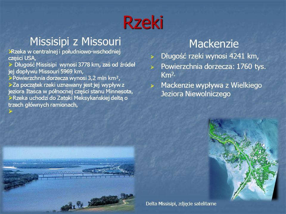 Rzeki Missisipi z Missouri Mackenzie Długość rzeki wynosi 4241 km,