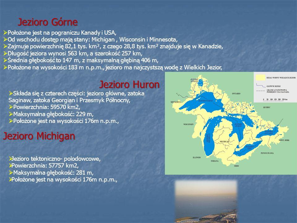 Jezioro Górne Jezioro Huron Jezioro Michigan
