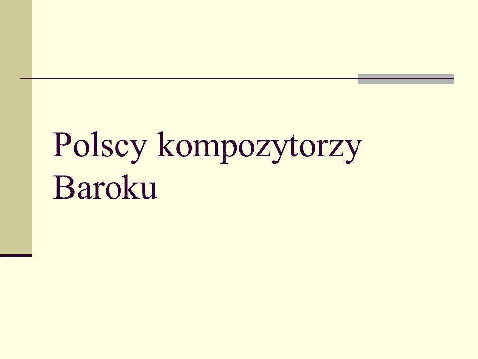 Polscy kompozytorzy Baroku