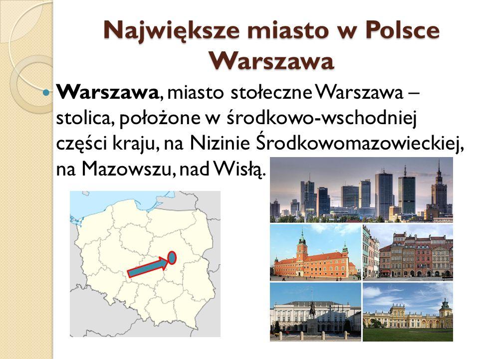 Największe miasto w Polsce Warszawa