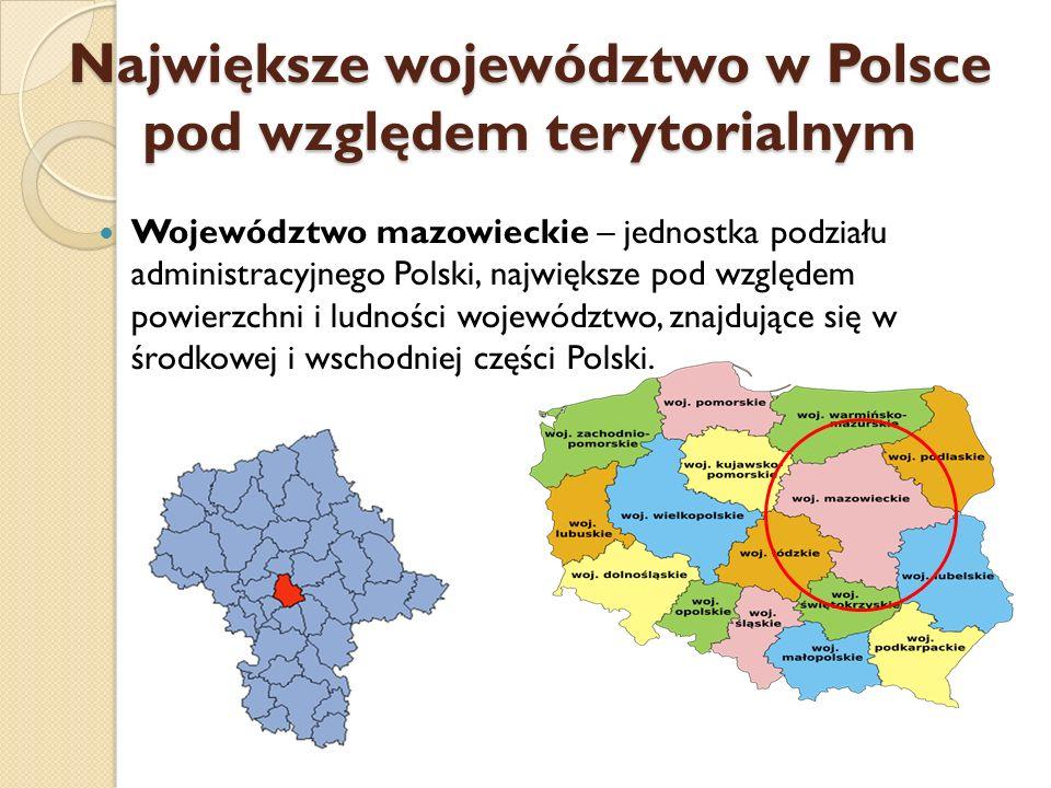 Największe województwo w Polsce pod względem terytorialnym