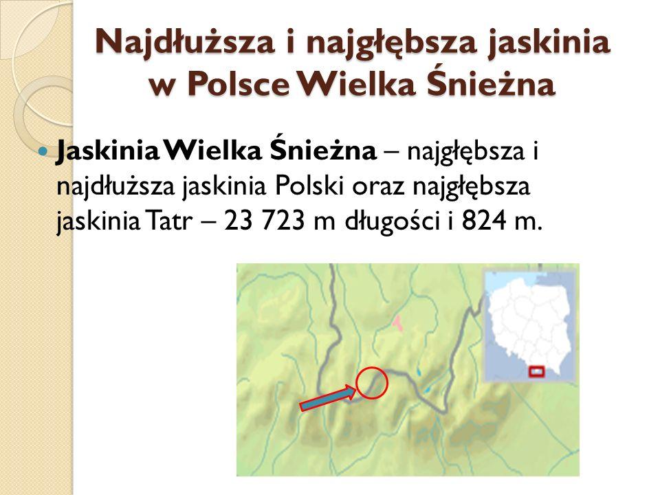 Najdłuższa i najgłębsza jaskinia w Polsce Wielka Śnieżna
