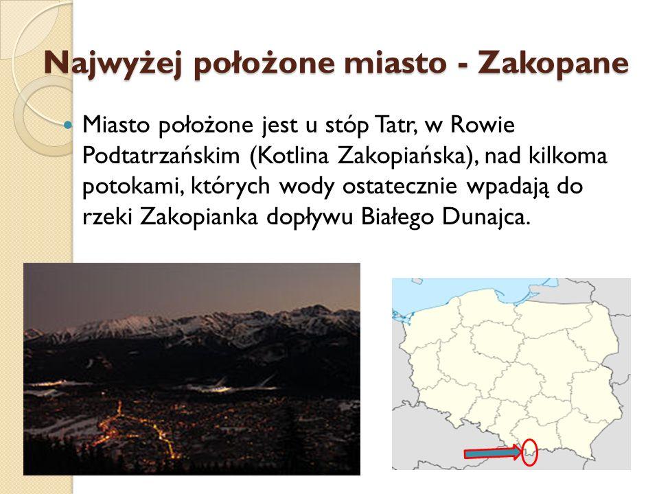 Najwyżej położone miasto - Zakopane