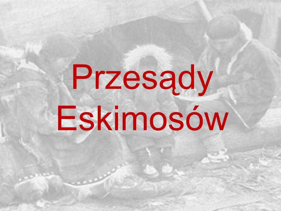 Przesądy Eskimosów