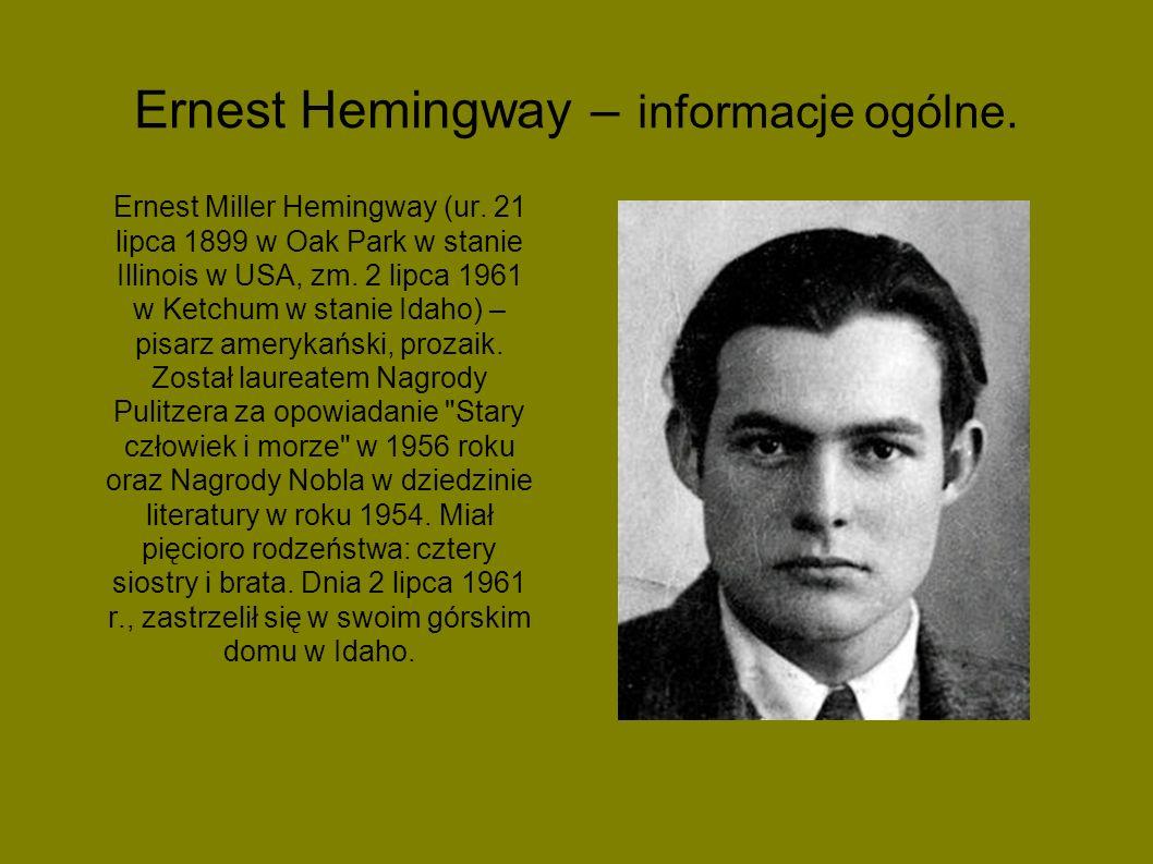 Ernest Hemingway – informacje ogólne.