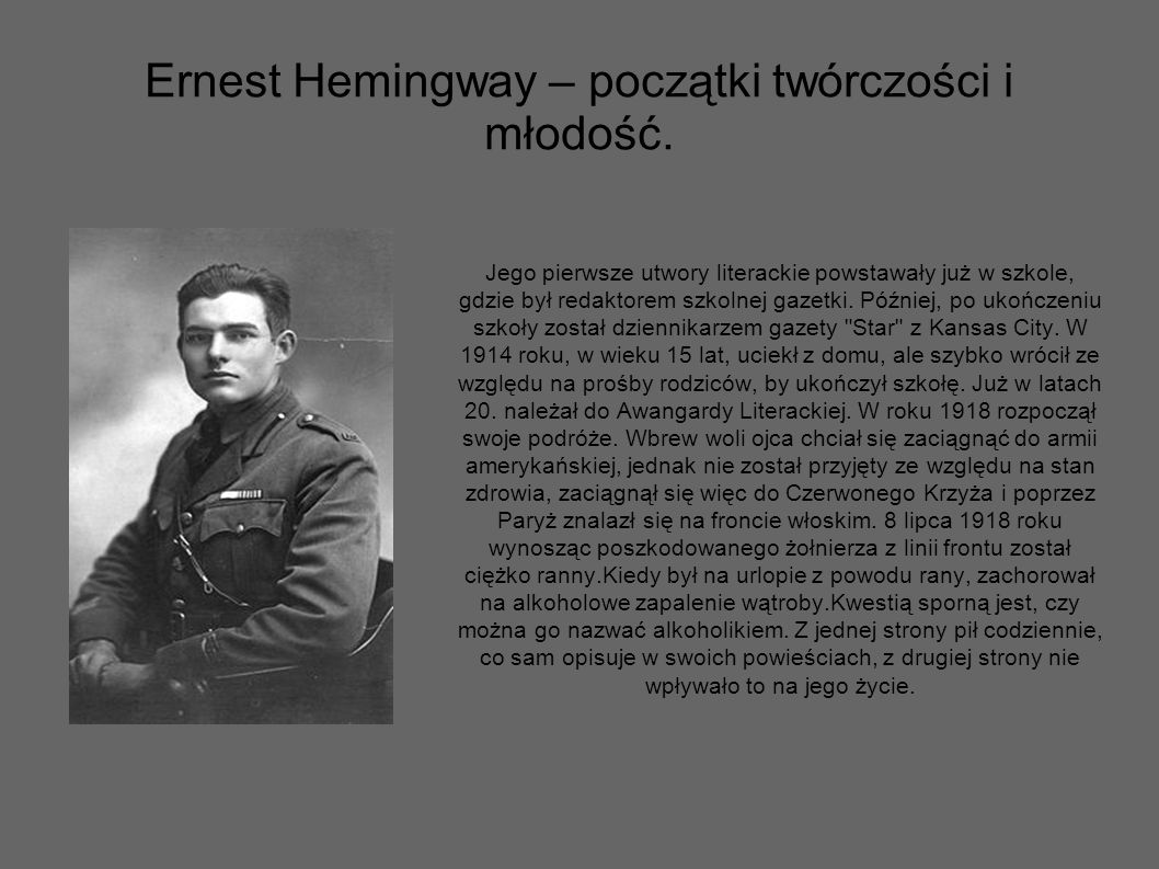 Ernest Hemingway – początki twórczości i młodość.