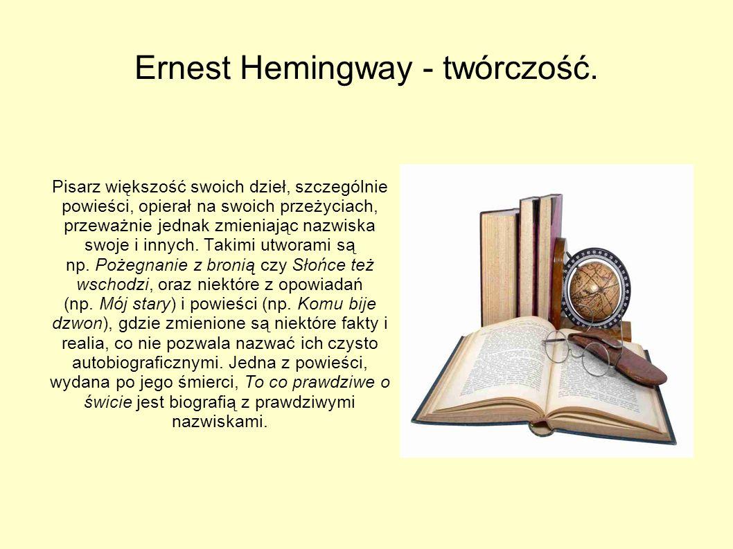 Ernest Hemingway - twórczość.