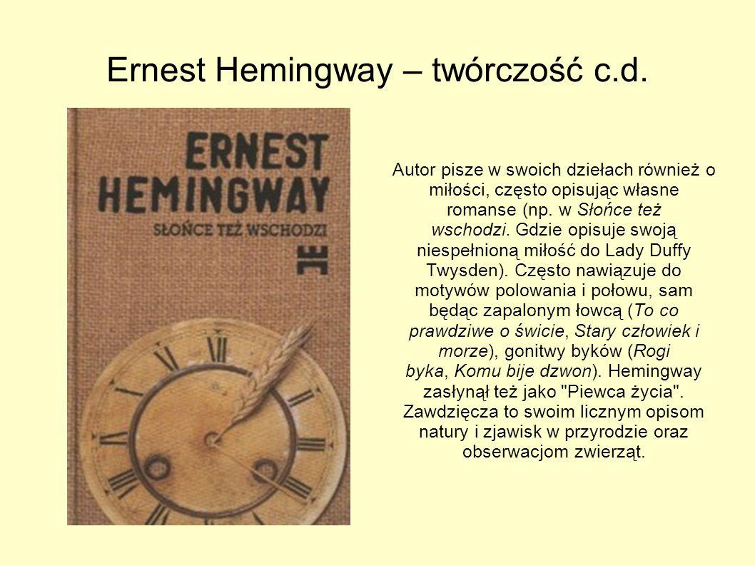 Ernest Hemingway – twórczość c.d.