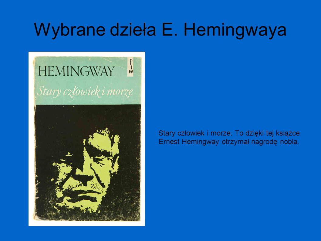 Wybrane dzieła E. Hemingwaya