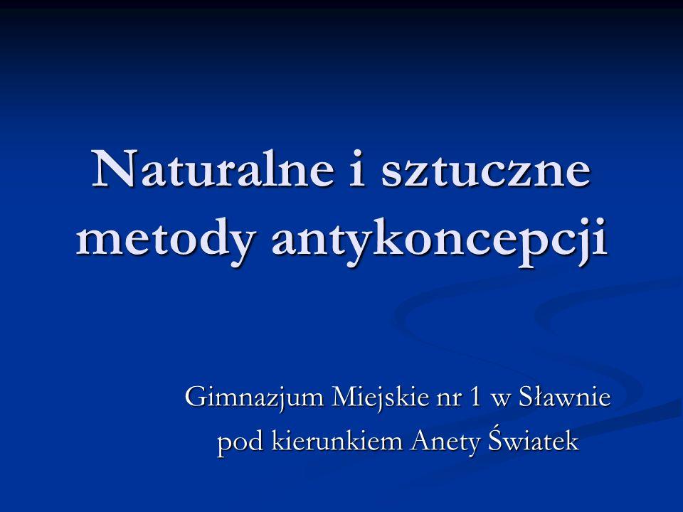 Naturalne i sztuczne metody antykoncepcji
